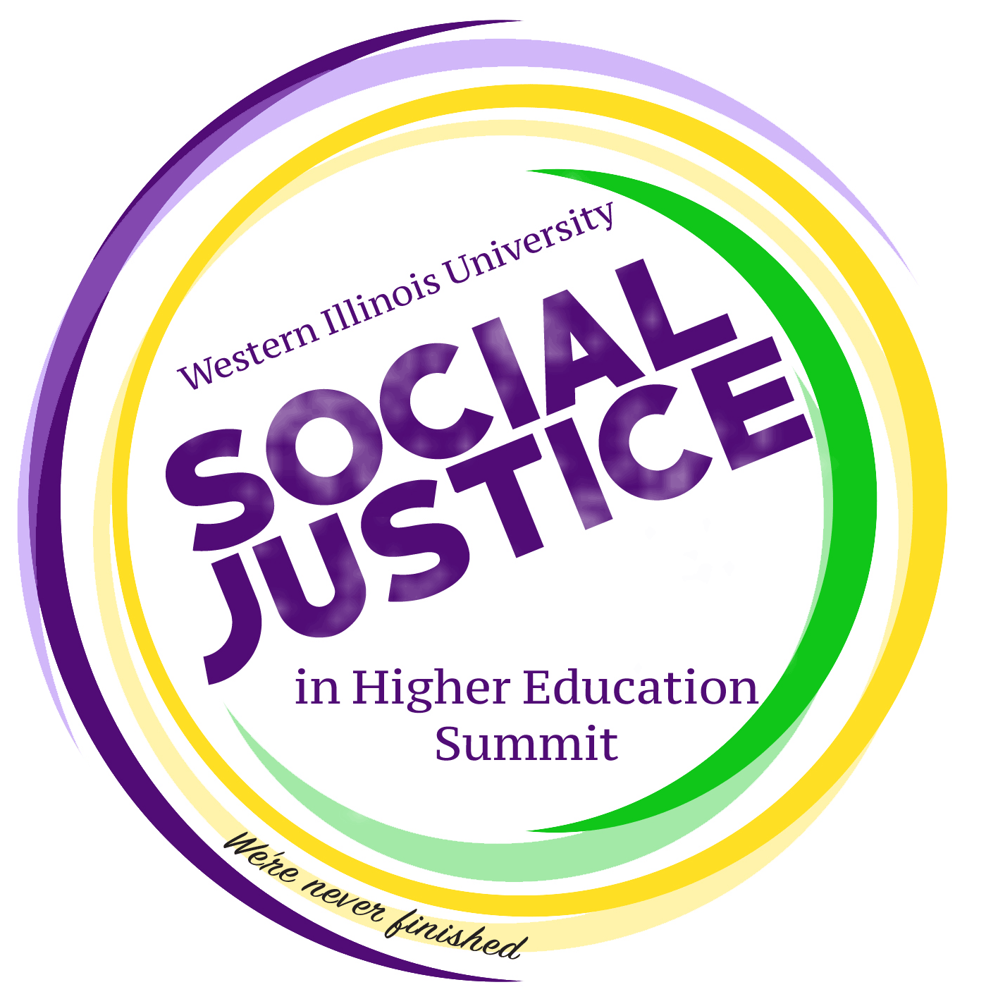 Western Illinois University Social Justice in Higher Education Summit we're never finished