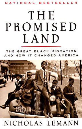 The Promised Land book cover by Nicholas Lemann with picture of Black migrants on and around car sepia tone